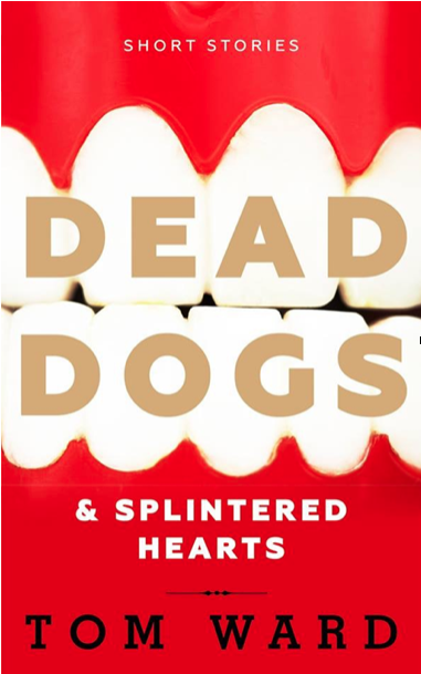 Dead Dogs and Splintered Hearts: A Review