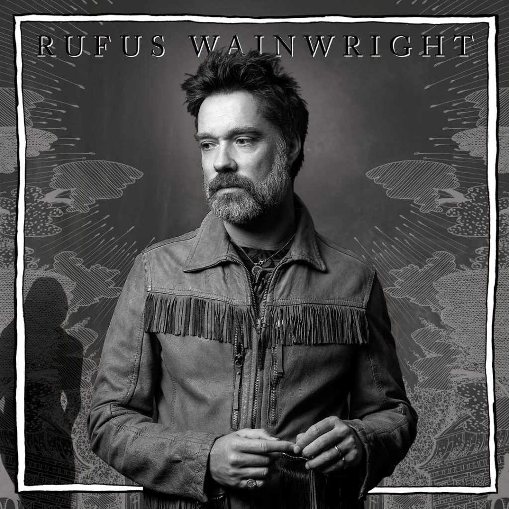 Rufus Wainwright's 'Unfollow The Rules' is the Ultimate Tour De Force.
