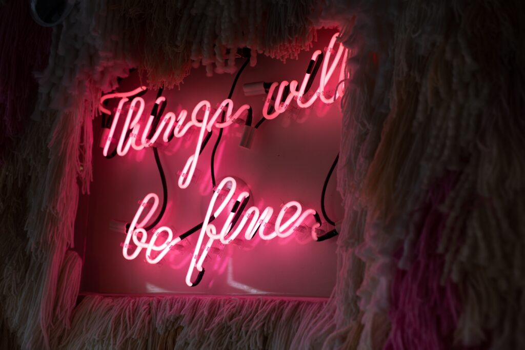 Neon light reading things will be fine